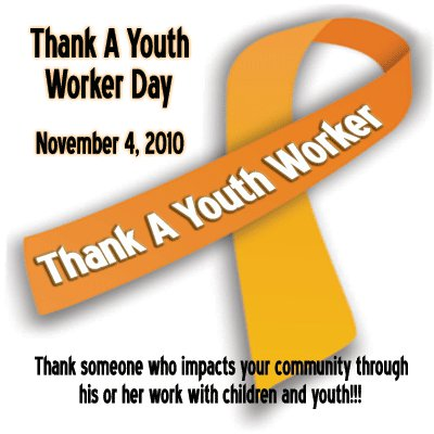 2010 Thank A Youth Worker Day